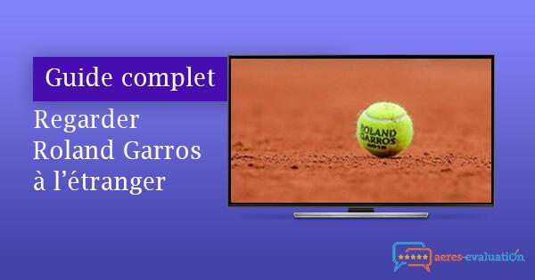 Regarder Roland Garros streaming étranger