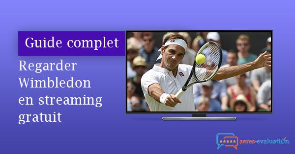 Regarder Wimbledon streaming