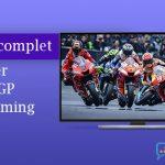 Tutoriel MotoGP streaming