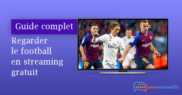 Tutoriel football streaming