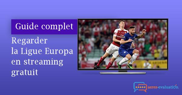 Tutoriel Ligue Europa streaming