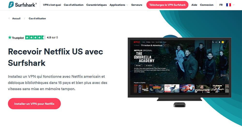 Déblocage Netflix Surfshark