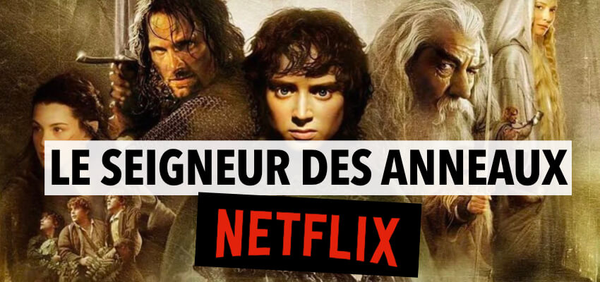 Seigneur des Anneaux Netflix