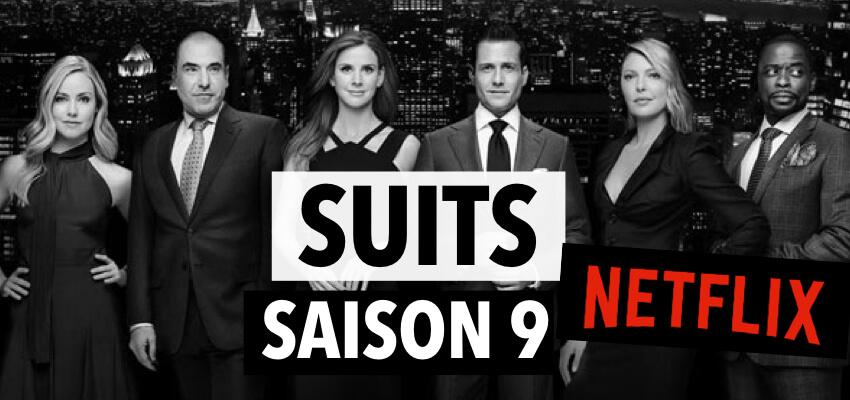 Suits saison 9 Netflix