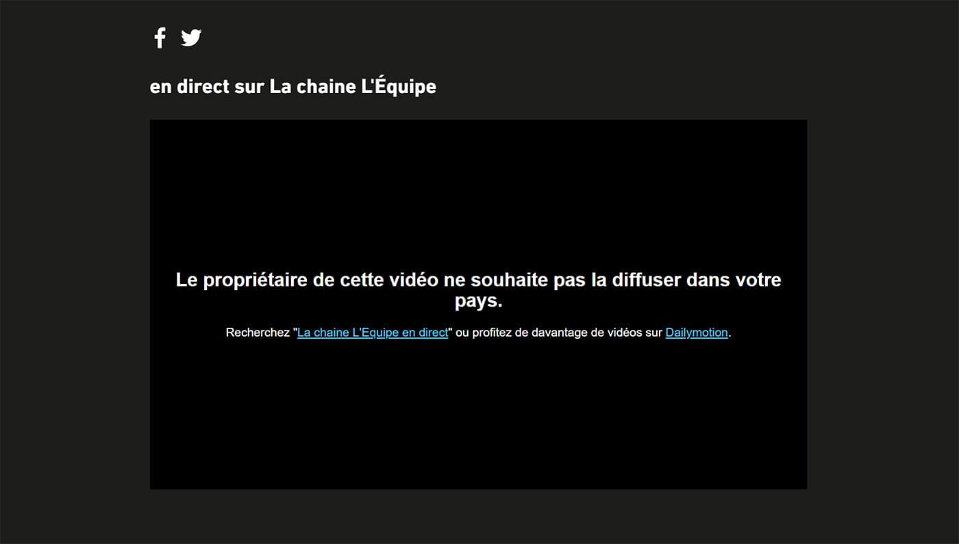 Message erreur blocage chaîne l'Equipe étranger